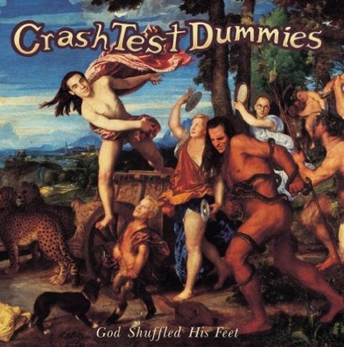 CRASH TEST DUMMIES GOD SHUFFLED HIS FEET LP VINYL 33RPM NEW