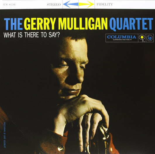 GERRY MULLIGAN QUARTET WHAT IS THERE TO SAY? LP VINYL 33RPM NEW