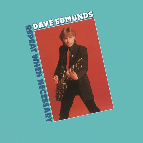 DAVE EDMUNDS REPEAT WHEN NECESSARY LP VINYL 33RPM NEW