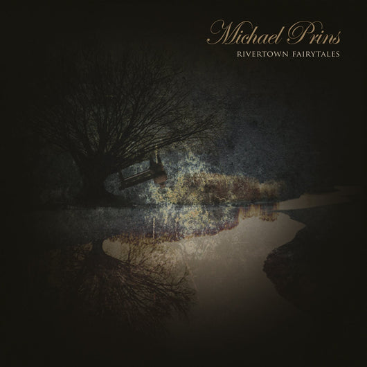 MICHAEL PRINS RIVERTOWN FAIRYTALES LP VINYL 33RPM NEW