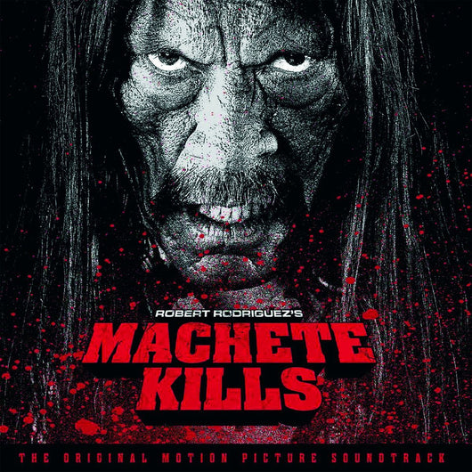 ORIGINAL SOUNDTRACK MACHETE KILLS 180GM LP VINYL 33RPM NEW