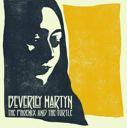 BEVERLEY MARTYN THE PHOENIX AND THE TURTLE LP VINYL 33RPM NEW