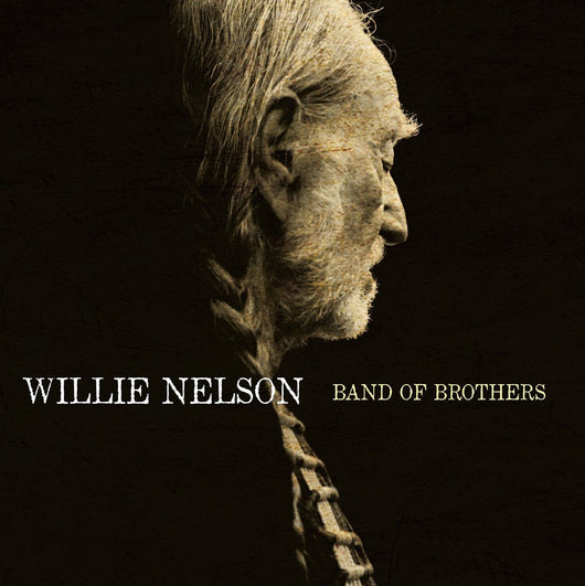 NELSON WILLIE BAND OF BROTHERS LP VINYL 33RPM NEW