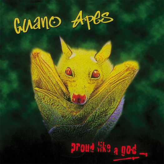 GUANO APES PROUD LIKE A GOD LP VINYL NEW 2014 33RPM