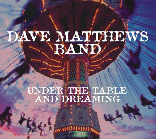 DAVE MATTHEWS UNDER THE TABLE & DREAMING LP VINYL NEW (US) 33RPM