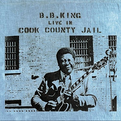 B B KING LIVE IN COOK COUNTY JAIL LP VINYL NEW 33RPM