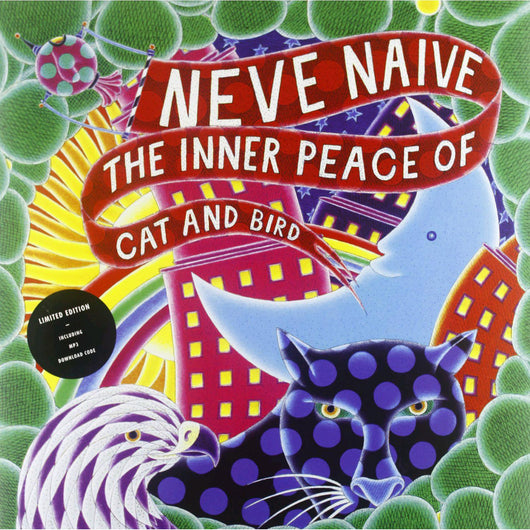 NEVE NAIVE INNER PEACE OF CAT AND BIRD LP VINYL NEW
