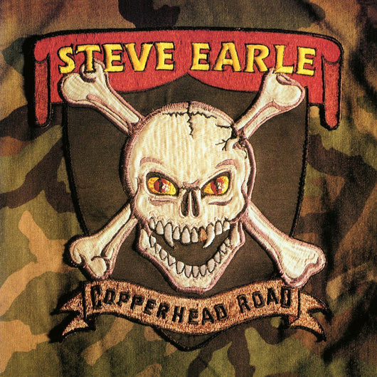 STEVE EARLE COPPERHEAD ROAD 1988 DELUXE 180 GRAM 1 LP LP VINYL NEW 33RPM