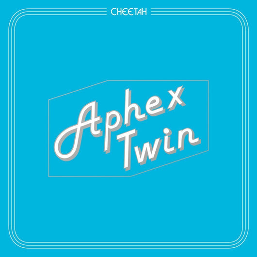 APHEX TWIN Cheetah 12
