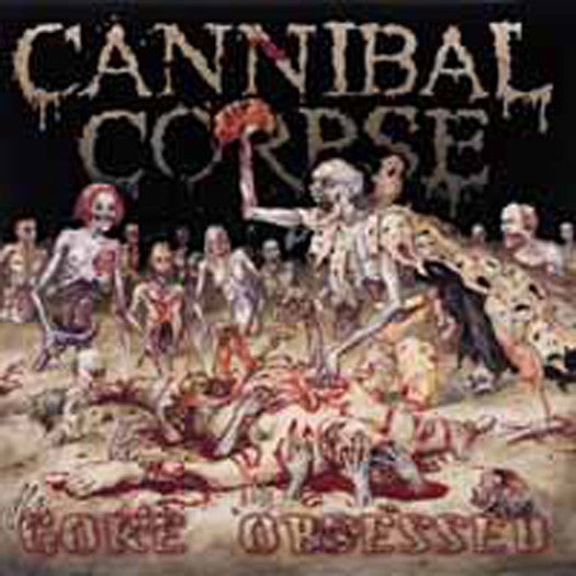 CANNIBAL CORPSE GORE OBSESSED 2009 LP VINYL NEW 33RPM