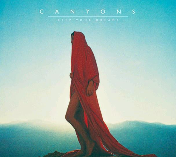 CANYONS KEEP YOUR DREAMS ALTERNATIVE LP VINYL NEW 33RPM