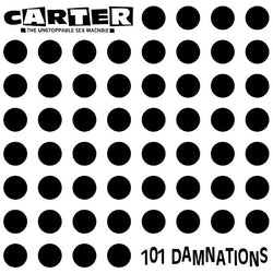 Carter The Unstoppable Sex Machine - 101 Damnations LP White Vinyl RSD2018