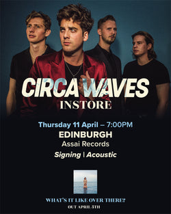 Circa Waves Ticket Only Usher Hall Stage 11th April 2019