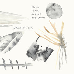 DAUGHTER Music From Before The Storm 2LP Clear Vinyl RSD2018