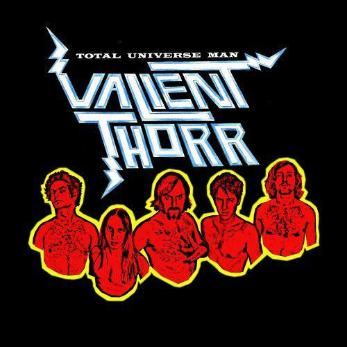 VALIENT THORR TO TOTAL UNIVERS MAN [2005] PSYCHEDELIC LP VINYL NEW 33RPM