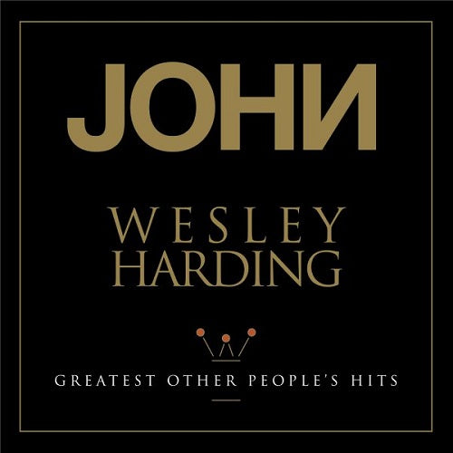 JPHN WESLEY HARDING Greatest Other Peoples Hits LP Vinyl NEW RSD2018