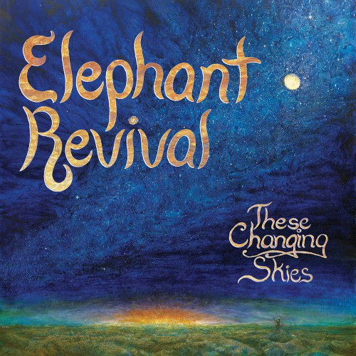 Elephant Revival These Changing Times Vinyl LP 2013