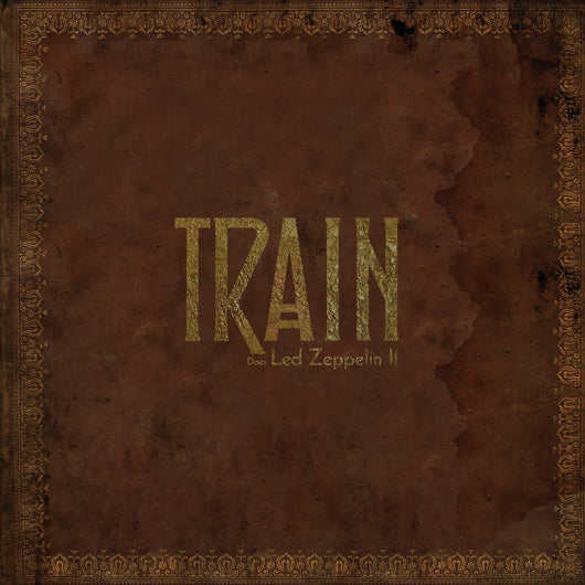TRAIN Does LED ZEPPELIN II 12