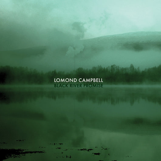 Lomond Campbell - Black River Promise Vinyl LP NEW