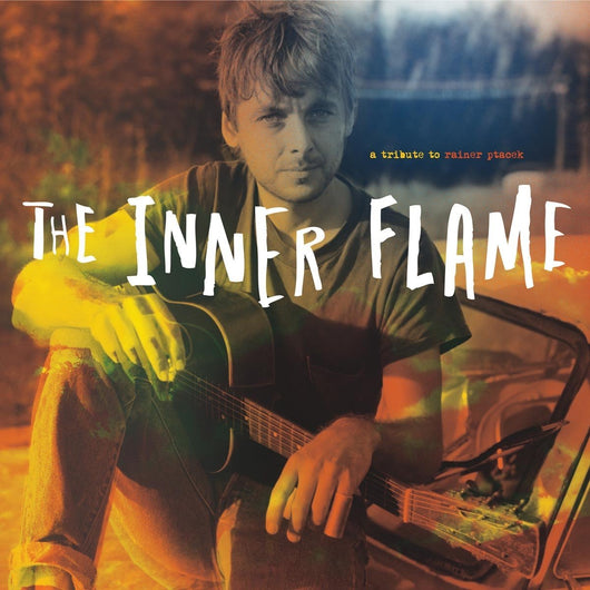 The Inner Flame A Tribute To Rainer Ptacek 2LP Vinyl NEW 2017