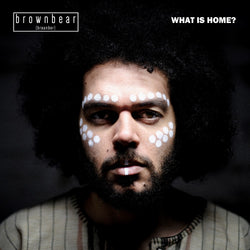 Brownbear What Is Home? Vinyl LP 2018