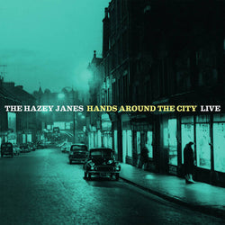 The Hazey Janes Hands Around The City (Live) CD NEW 2017