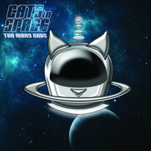 CATS IN SPACE Too Many Gods LP Vinyl NEW