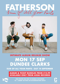 Fatherson Sum of All Your Parts Album & Ticket Bundle 17th Sept 2018 Dundee