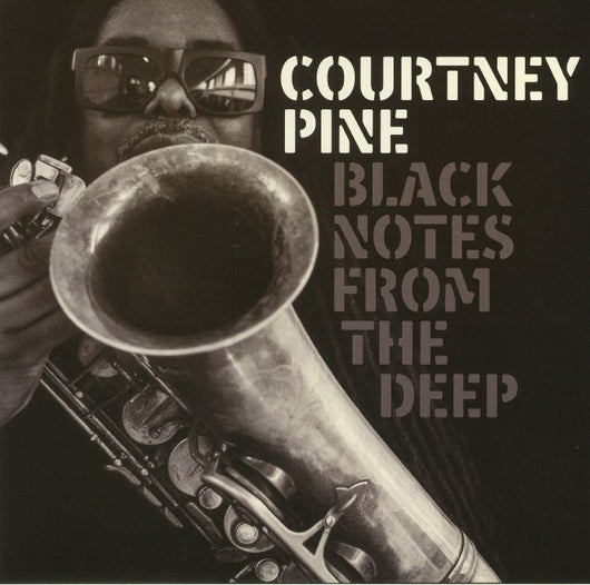 COURTNEY PINE Black Notes From The Deep LP Vinyl NEW 2017