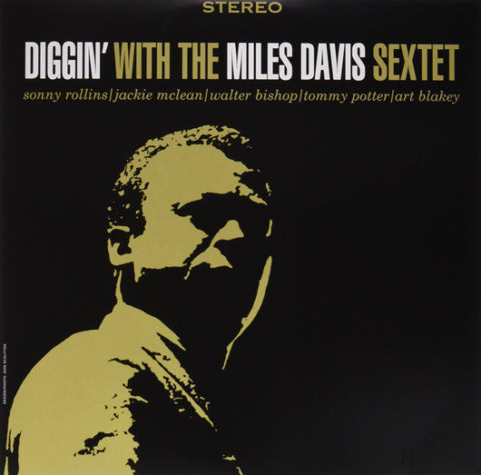 MILES DAVIS Diggin with the Miles Davis Sextet LP Vinyl NEW Reissue 2015
