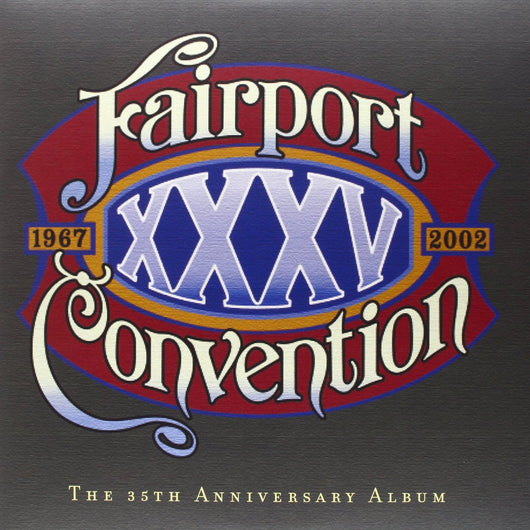 FAIRPORT CONVENTION XXXV THE 35TH ANNIVERSARY DOUBLE LP VINYL 33RPM NEW