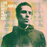 Liam Gallagher - Why Me? Why Not Vinyl LP Indies Bottle Green New 2019