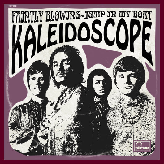 KALEIDOSCOPE - Faintly Blowing 7