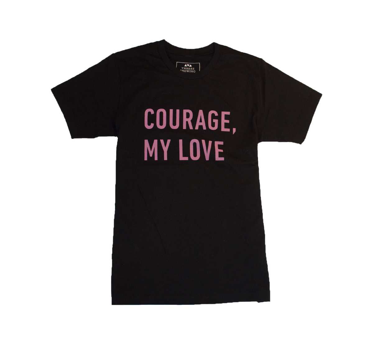 Courage, My Love Branded Tee