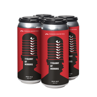 Tyranny of Mirrors 4-Pack (NYS Wheat Pale Ale)