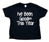 I've Been Goodish This Year Toddler Shirt Funny Christmas Santa Boy Girl Kids Clothing