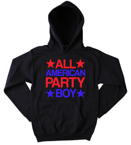 Funny All American Party Boy Sweatshirt Beer Alcohol Drinking Partying Merica USA Tumblr Hoodie