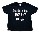 Santa Is My Ho Ho Homie Toddler Shirt Funny Christmas Holiday Boy Girl Kids Clothing
