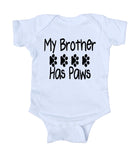 My Brother Has Paws Baby Bodysuit Cute Pet Dog Newborn Infant Girl Boy Baby Shower Gift Clothing