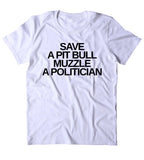 Save A Pit Bull Muzzle A Politician Shirt Funny Dog Rescue Pit Bull Advocate Tumblr T-shirt