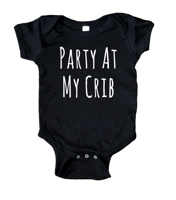 Party At My Crib Bodysuit Funny Cute Newborn Gift Girl Boy Baby Shower Infant Clothing