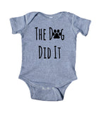 The Dog Did It Baby Bodysuit Funny Cute Pet Dog Newborn Infant Girl Boy Baby Shower Gift Clothing