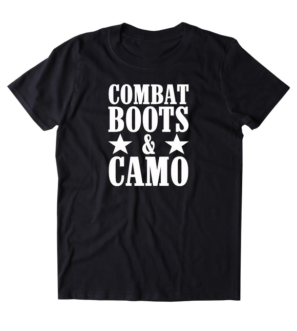 Combat Boots & Camo Shirt America Proud Army Military Troops T-shirt