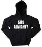 Feminist Hoodie Girl Almighty Slogan Feminism Girl Power Clothing Sweatshirt