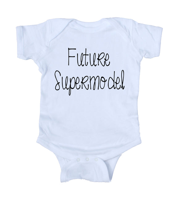 Future Supermodel Baby Bodysuit Funny Cute Newborn Gift Baby Shower Girl Boy Infant Clothing