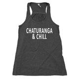 Chaturanga And Chill Yoga Flowy Women's Racerback Tank