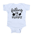 Falling For Mommy Baby Bodysuit Fall Leaves Autumn Newborn Girl Boy Infant Clothing