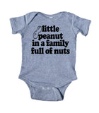 Little Peanut In A Family Full Of Nuts Baby Bodysuit Funny Newborn Infant Girl Boy Gift
