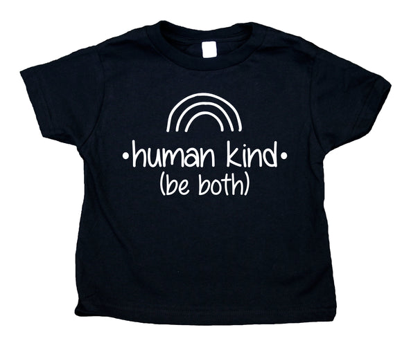 Human Kind Be Both Toddler Shirt Inspirational Kid's Tee