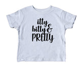 Itty Bitty And Pretty Toddler Shirt Cute Girl's Tee